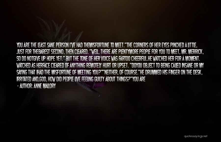 Slay Your Demons Quotes By Anne Mallory