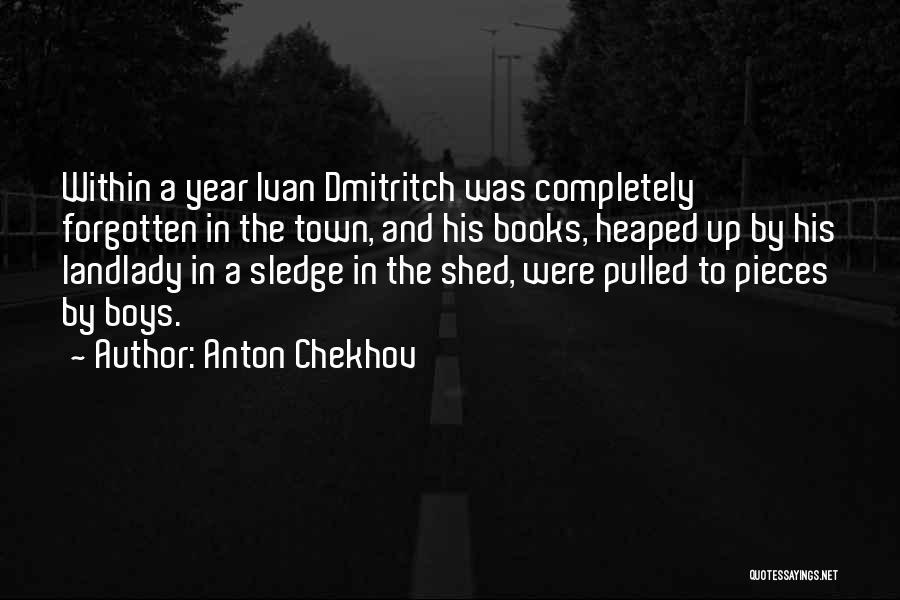 Sledge Quotes By Anton Chekhov
