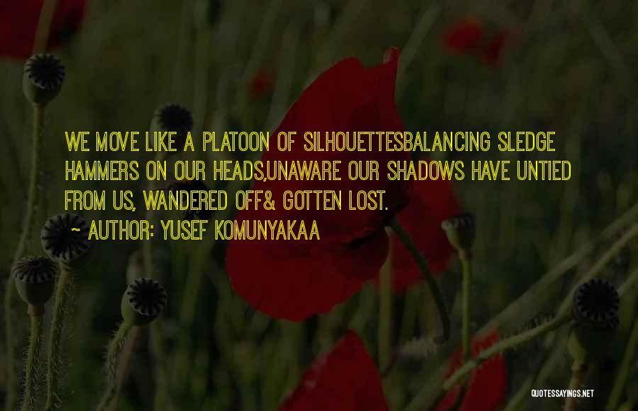Sledge Quotes By Yusef Komunyakaa
