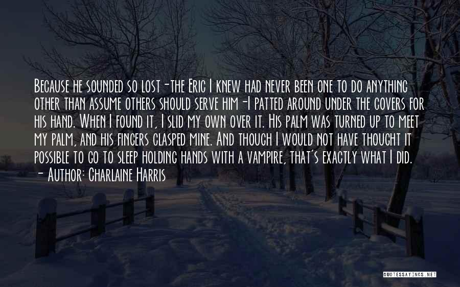 Sleep Funny Quotes By Charlaine Harris