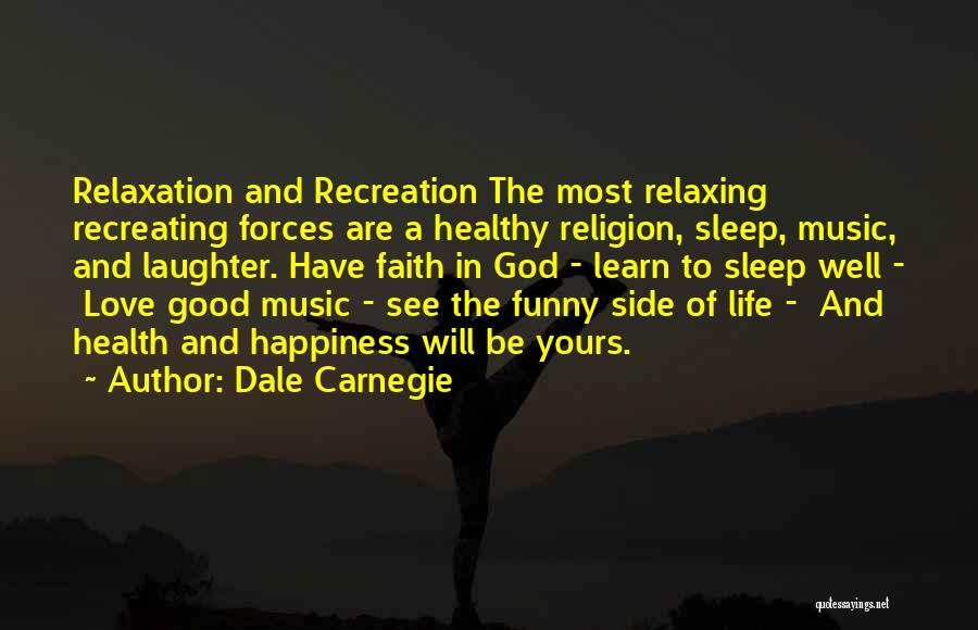 Sleep Funny Quotes By Dale Carnegie