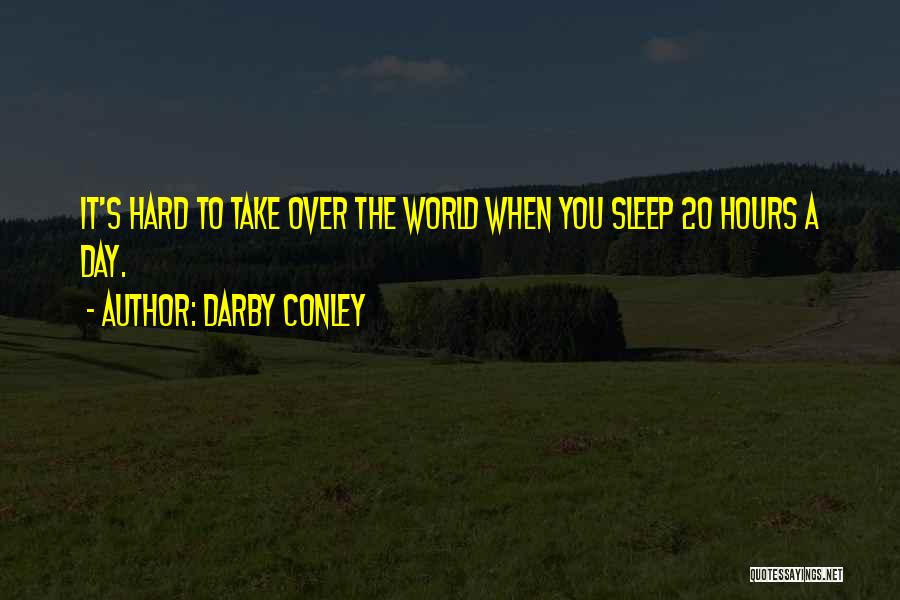 Sleep Funny Quotes By Darby Conley