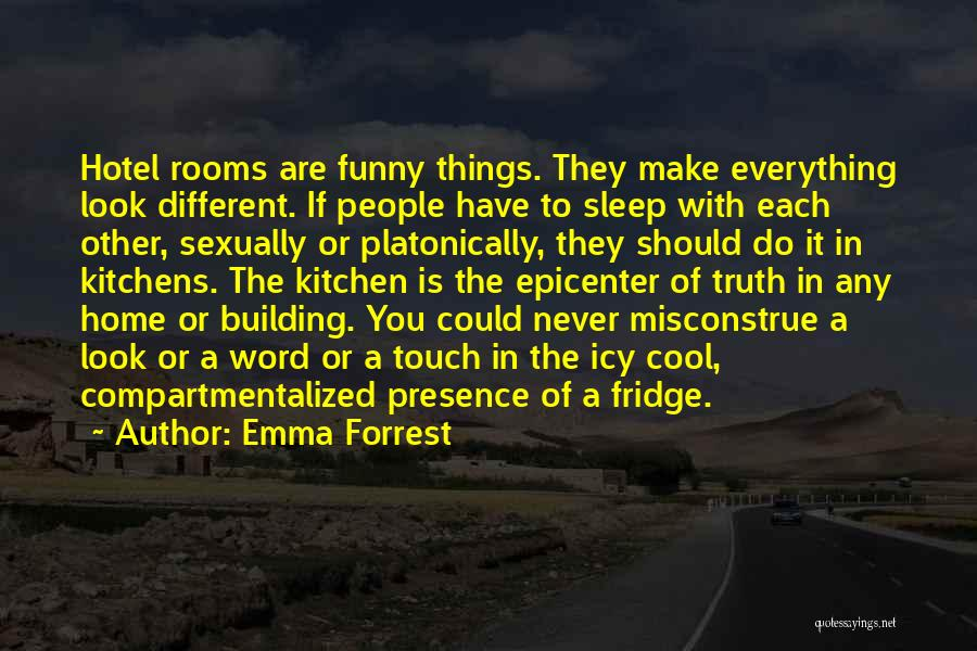Sleep Funny Quotes By Emma Forrest