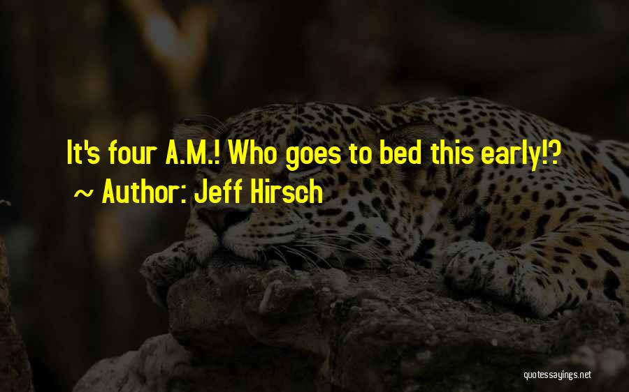 Sleep Funny Quotes By Jeff Hirsch
