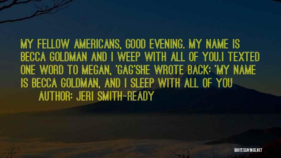 Sleep Funny Quotes By Jeri Smith-Ready