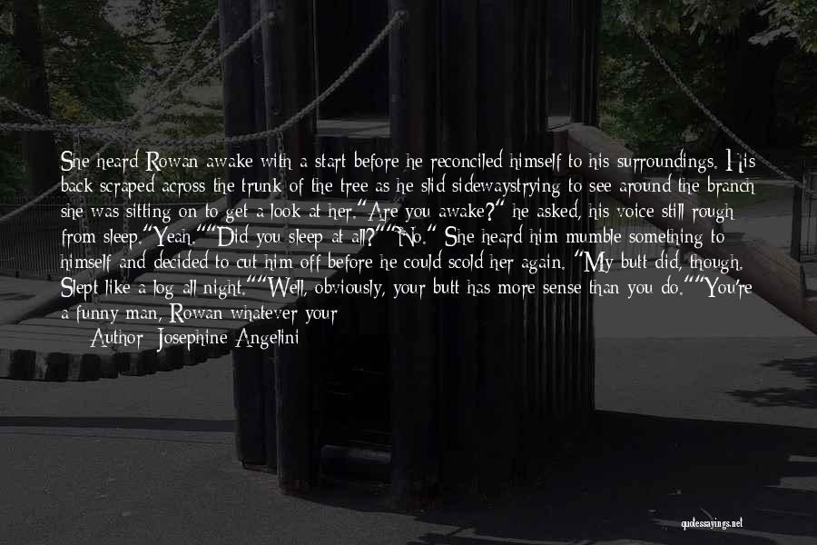Sleep Funny Quotes By Josephine Angelini