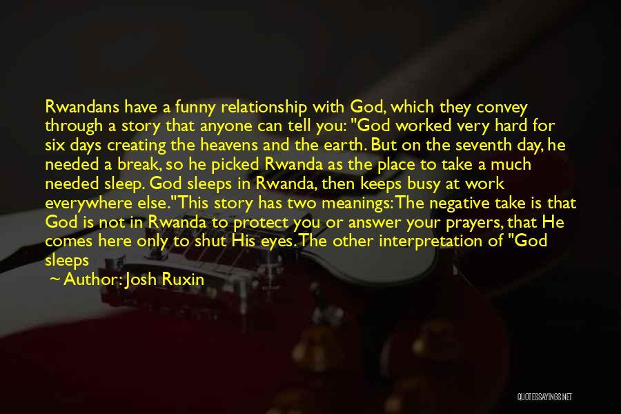 Sleep Funny Quotes By Josh Ruxin