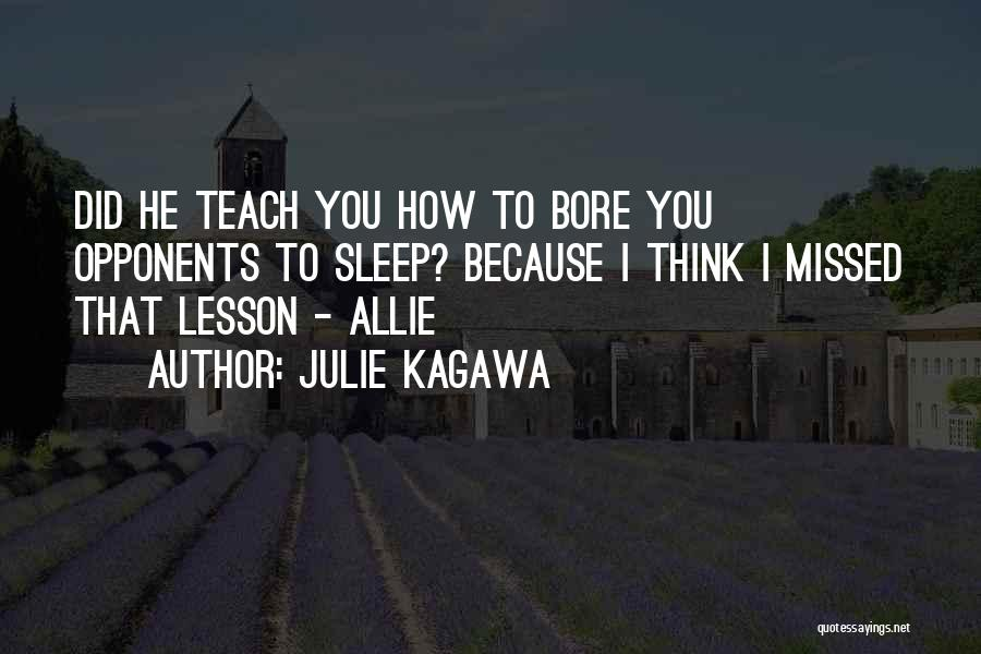 Sleep Funny Quotes By Julie Kagawa