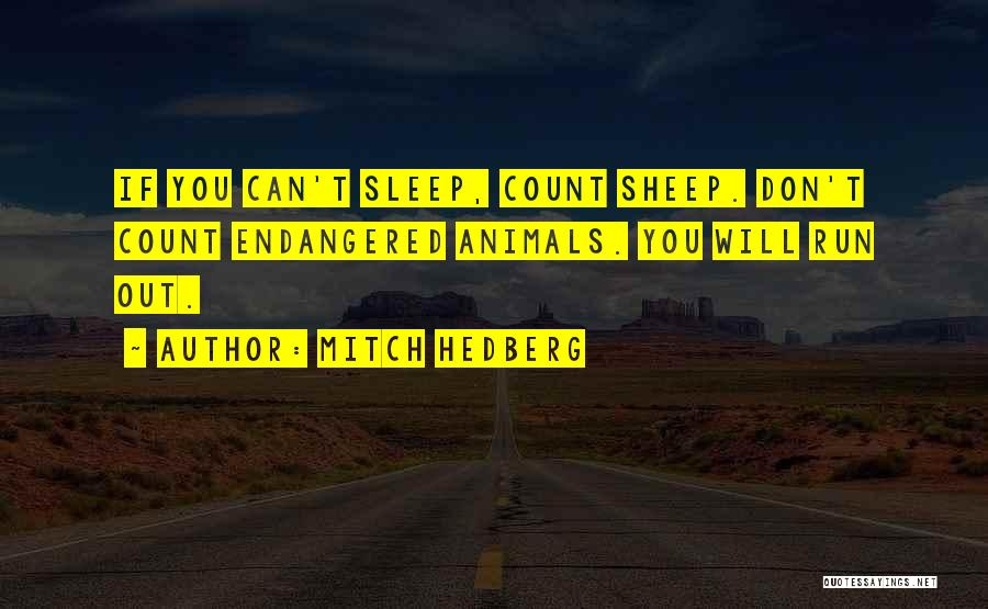 Sleep Funny Quotes By Mitch Hedberg