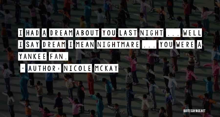 Sleep Funny Quotes By Nicole McKay