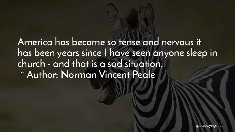 Sleep Funny Quotes By Norman Vincent Peale