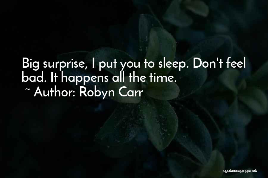 Sleep Funny Quotes By Robyn Carr