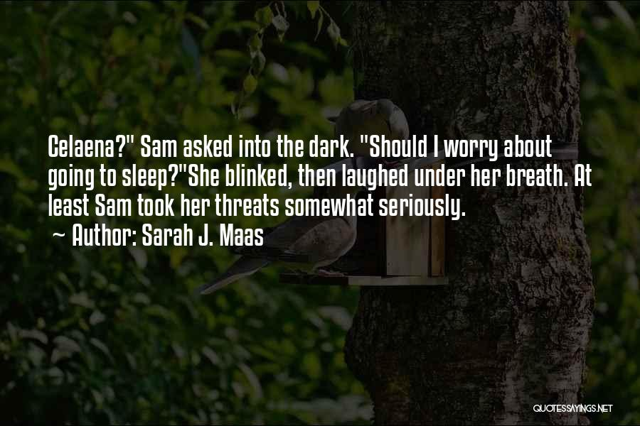 Sleep Funny Quotes By Sarah J. Maas