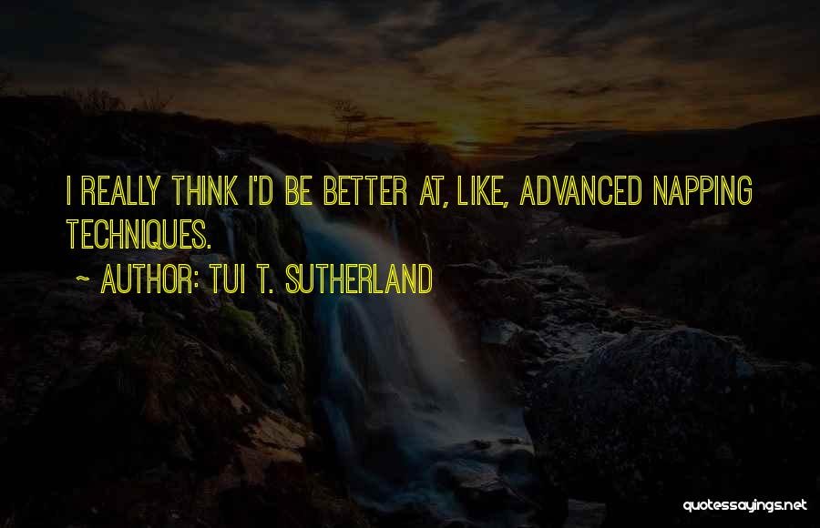 Sleep Funny Quotes By Tui T. Sutherland