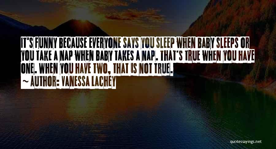 Sleep Funny Quotes By Vanessa Lachey