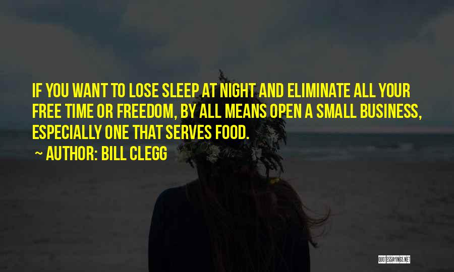 Sleep Time Quotes By Bill Clegg
