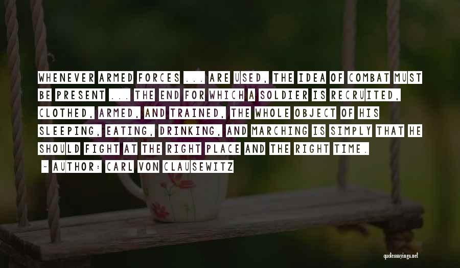 Sleep Time Quotes By Carl Von Clausewitz