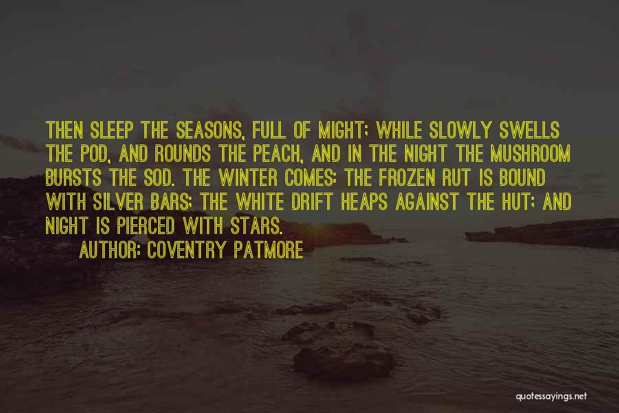 Sleep Time Quotes By Coventry Patmore