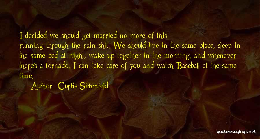 Sleep Time Quotes By Curtis Sittenfeld