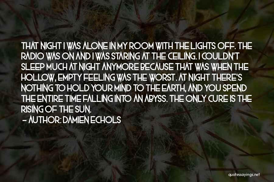 Sleep Time Quotes By Damien Echols