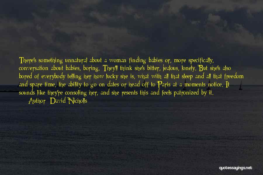 Sleep Time Quotes By David Nicholls
