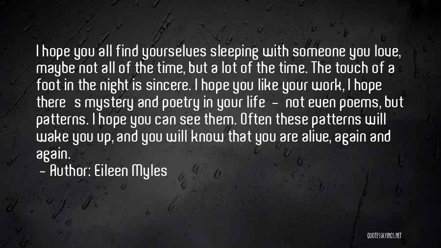 Sleep Time Quotes By Eileen Myles