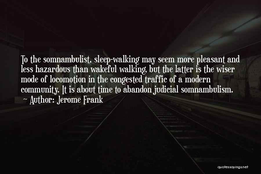 Sleep Time Quotes By Jerome Frank