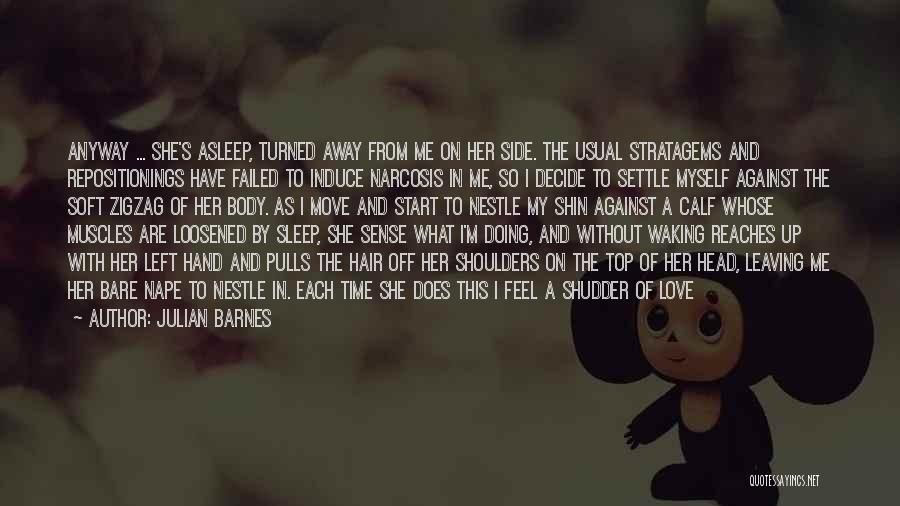 Sleep Time Quotes By Julian Barnes