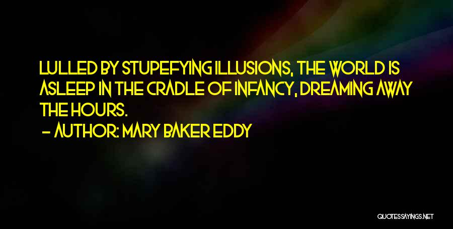Sleep Time Quotes By Mary Baker Eddy