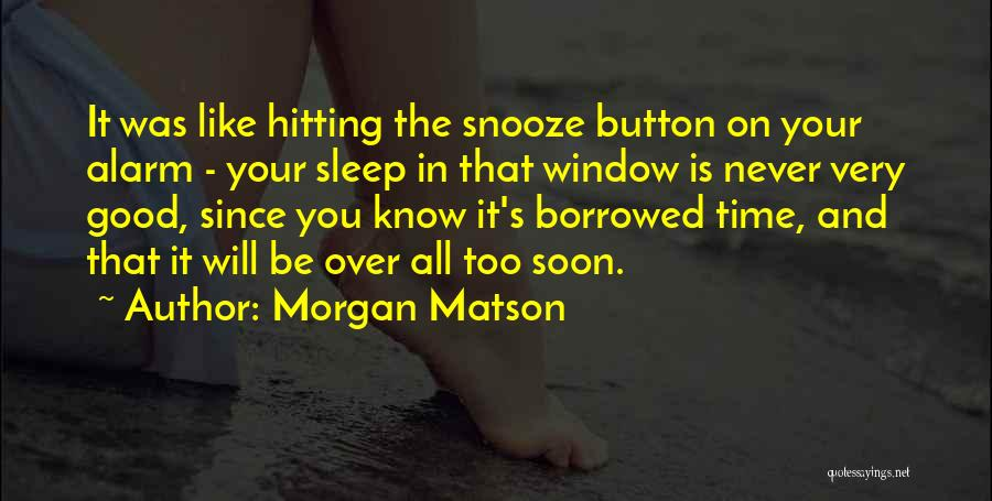 Sleep Time Quotes By Morgan Matson