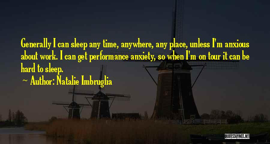Sleep Time Quotes By Natalie Imbruglia