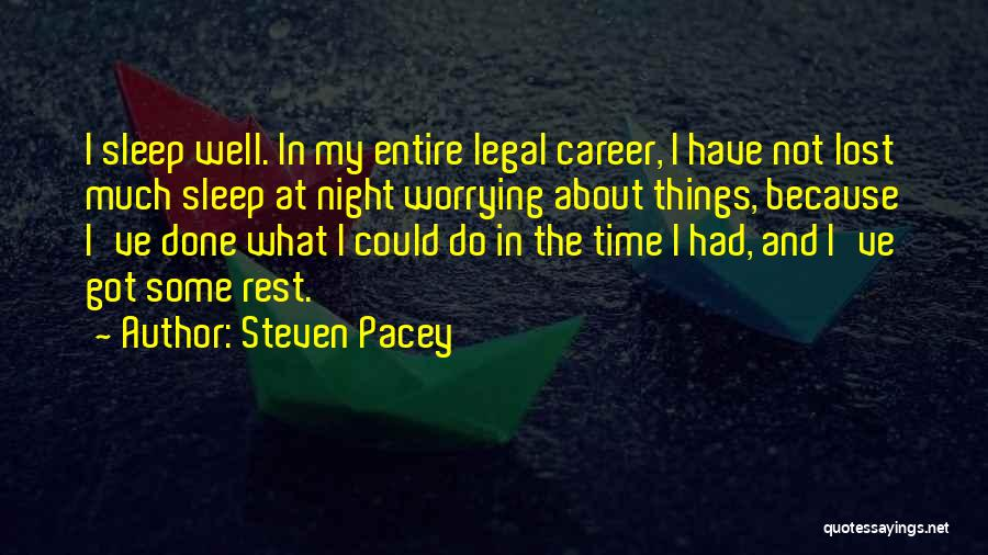 Sleep Time Quotes By Steven Pacey