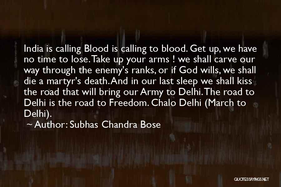 Sleep Time Quotes By Subhas Chandra Bose