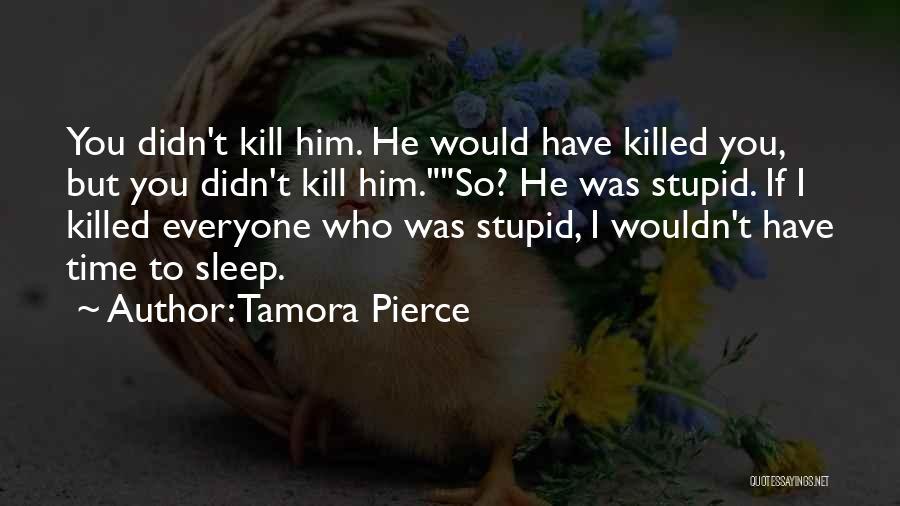 Sleep Time Quotes By Tamora Pierce