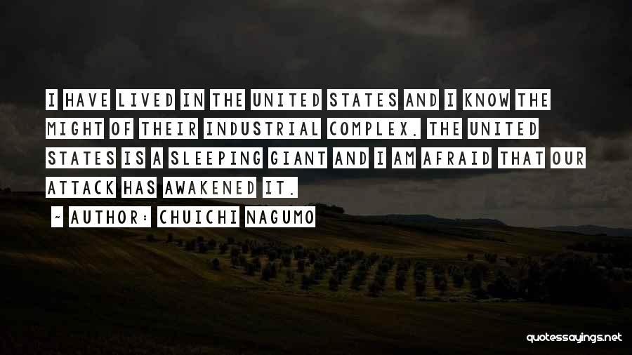 Sleeping Giants Quotes By Chuichi Nagumo