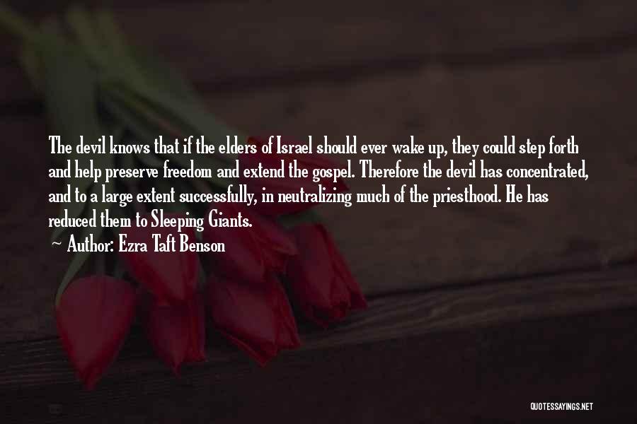Sleeping Giants Quotes By Ezra Taft Benson