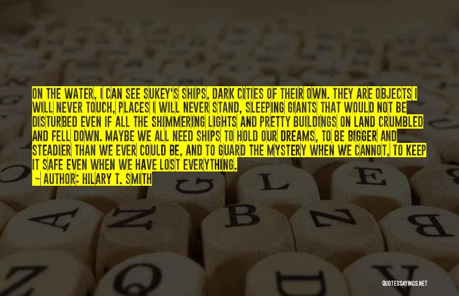 Sleeping Giants Quotes By Hilary T. Smith
