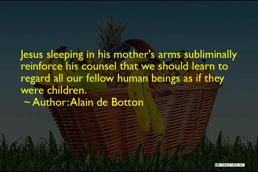 Sleeping In My Arms Quotes By Alain De Botton