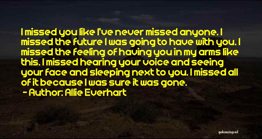Sleeping In My Arms Quotes By Allie Everhart