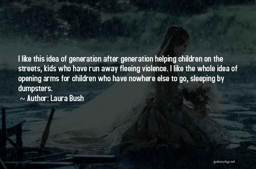 Sleeping In My Arms Quotes By Laura Bush