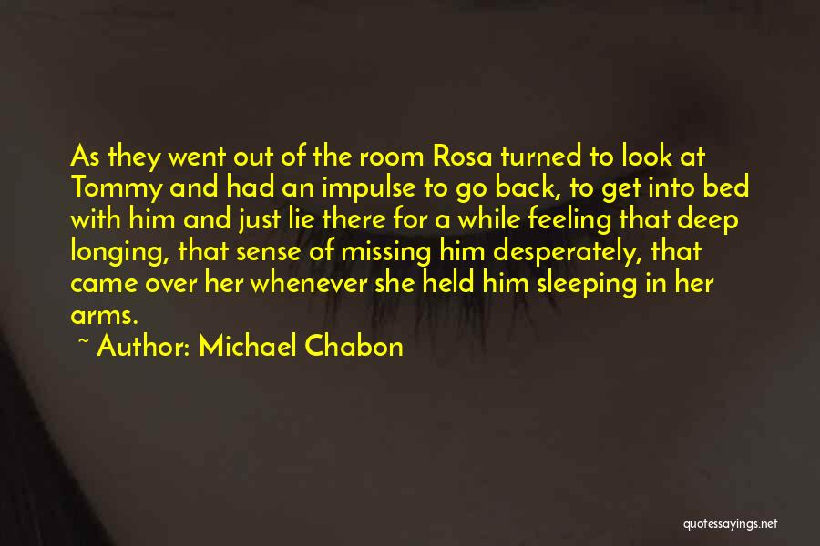 Sleeping In My Arms Quotes By Michael Chabon
