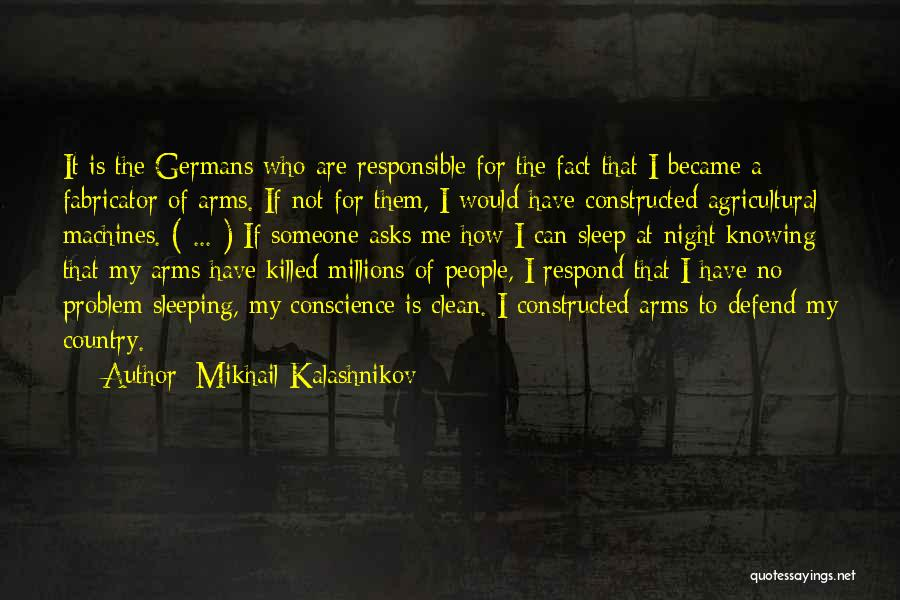 Sleeping In My Arms Quotes By Mikhail Kalashnikov