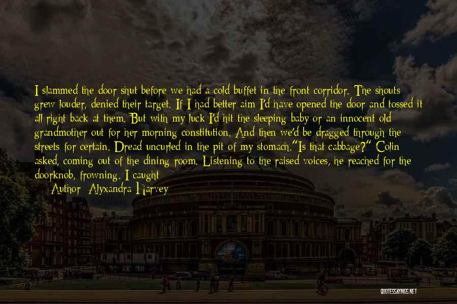 Sleeping With My Baby Quotes By Alyxandra Harvey