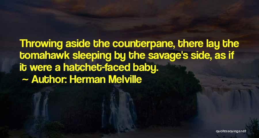Sleeping With My Baby Quotes By Herman Melville