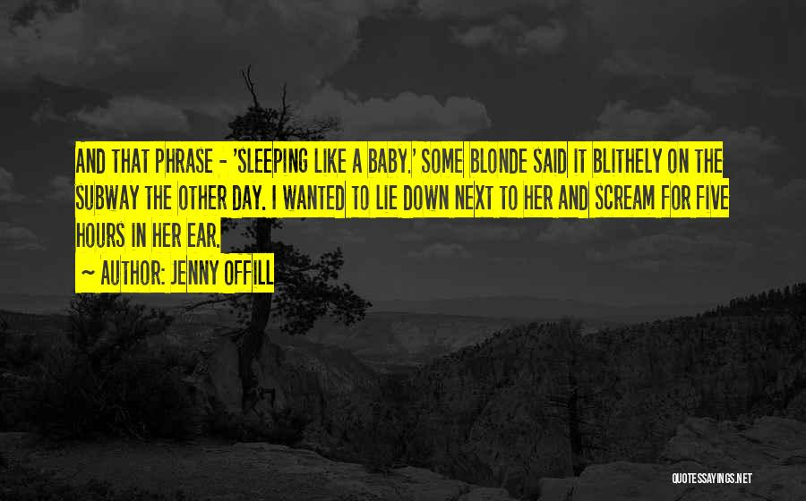 Sleeping With My Baby Quotes By Jenny Offill