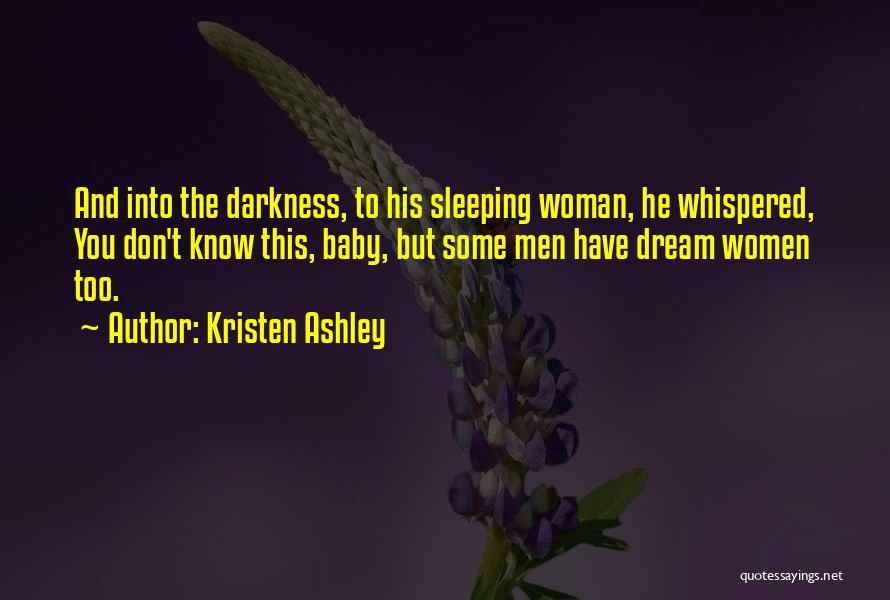 Sleeping With My Baby Quotes By Kristen Ashley