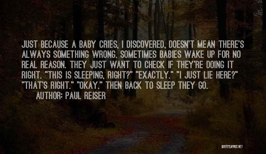 Sleeping With My Baby Quotes By Paul Reiser