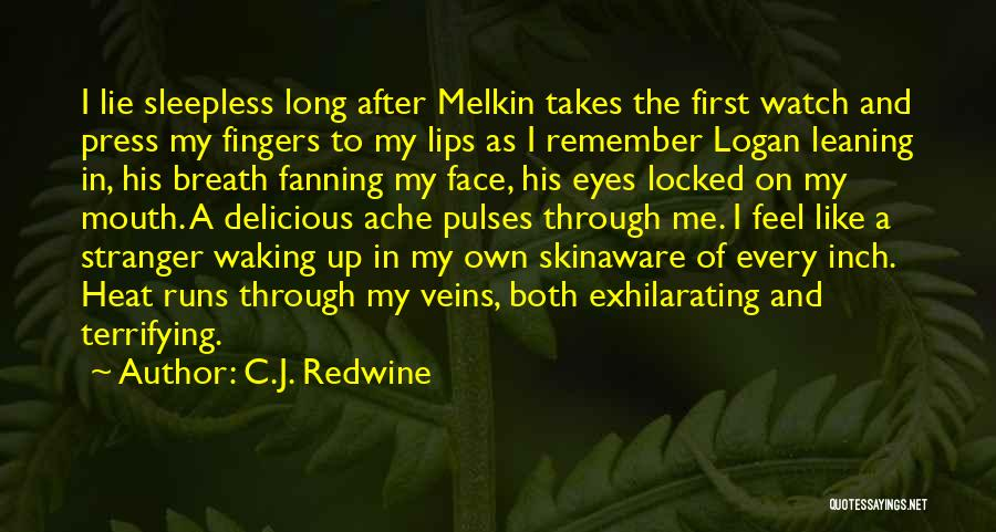 Sleepless Quotes By C.J. Redwine