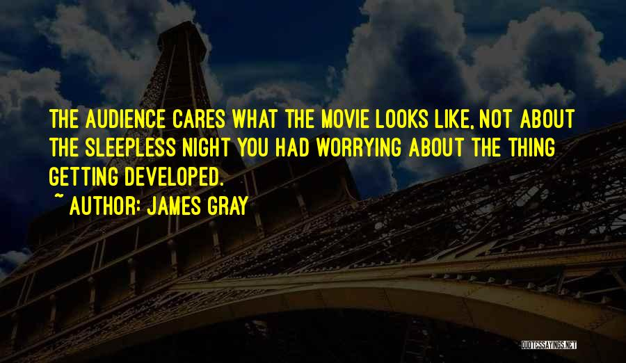 Sleepless Quotes By James Gray
