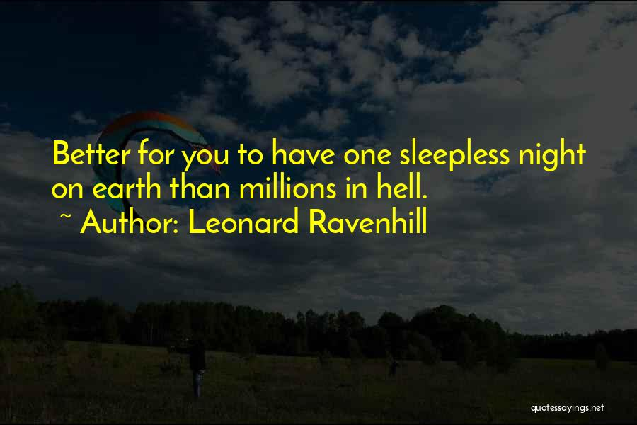 Sleepless Quotes By Leonard Ravenhill